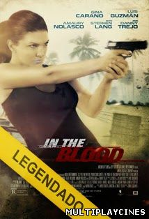 In the Blood – Legendado (2014)