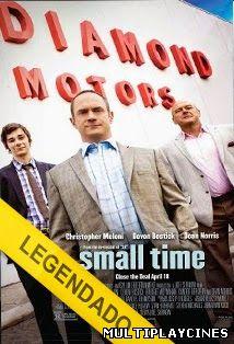 Small Time – Legendado (2014)