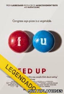 Fed Up – Legendado (2014)