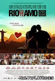 Rio, Eu Te Amo – Dublado (2014)