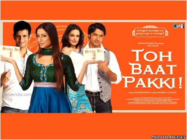 Ver Toh Baat Pakki (2010) Online Gratis