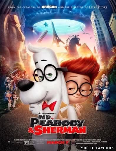 Mr. Peabody and Sherman (Las aventuras de Peabody y Sherman) (2014)