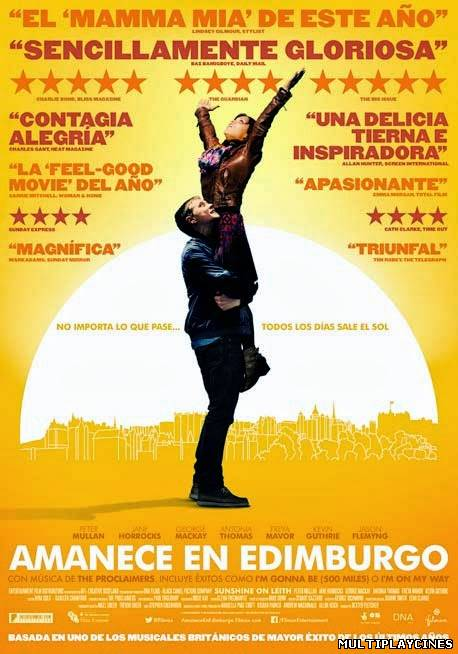 Amanece en Edimburgo / Sunshine on Leith (2014)