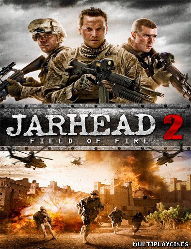 Ver Jarhead 2: Field of Fire (2014... Online Gratis