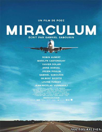 Ver Miraculum (2014) Online Gratis