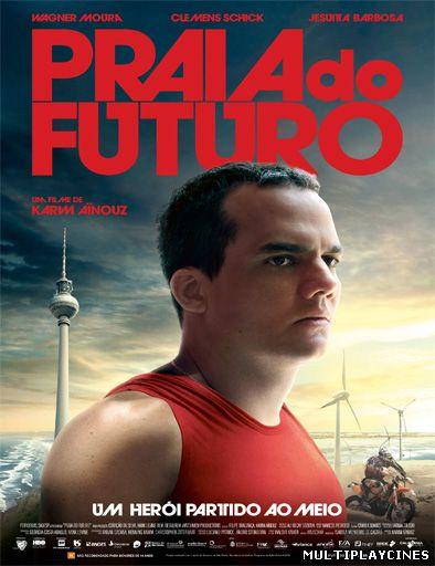 Ver Praia do Futuro (2014) Online Gratis