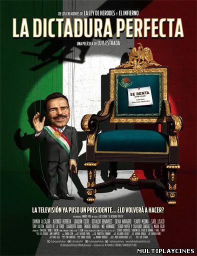 Ver La dictadura perfecta (2014) Online Gratis
